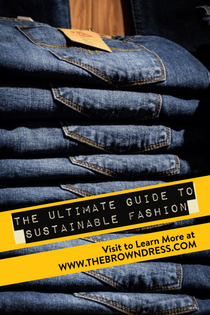 sustainable fashion ultimate guide